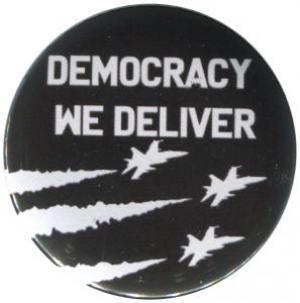 25mm Magnet-Button: Democracy we deliver