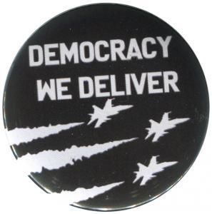 25mm Button: Democracy we deliver