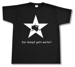 T-Shirt: Der Kampf geht weiter!