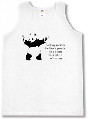 Tanktop: destroy racism - be like a panda