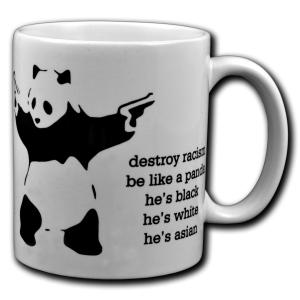 Tasse: destroy racism - be like a panda