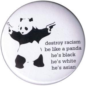 50mm Button: destroy racism - be like a panda