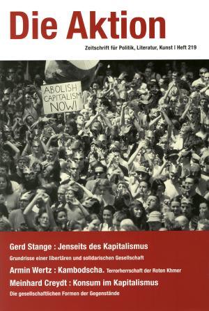 Zeitschrift: Die Aktion Nr. 219 - Jenseits des Kapitalismus