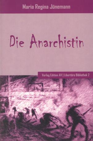 Buch: Die Anarchistin