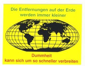 Aufkleber: Die Entfernungen auf der Erde werden immer kleiner