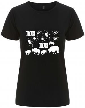 tailliertes Fairtrade T-Shirt: Die spinnen die Bullen
