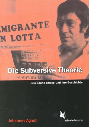 Buch: Die Subversive Theorie