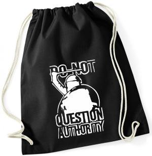 Sportbeutel: Do not Question Authority