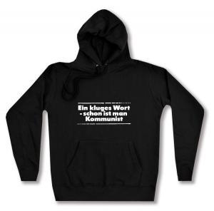 taillierter Kapuzen-Pullover: Ein kluges Wort - schon ist man Kommunist