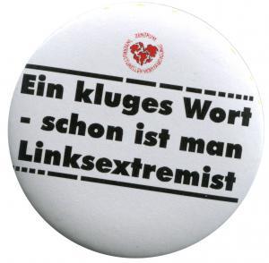25mm Magnet-Button: Ein kluges Wort - schon ist man Linksextremist