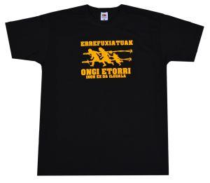 T-Shirt: Errefuxiatuak Ongi Etorri