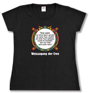 tailliertes T-Shirt: Erst wenn der letzte Baum gerodet....