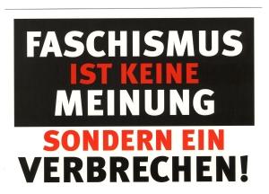Postkarte: Faschismus ist keine Meinung, sondern ein Verbrechen!