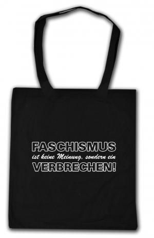 Baumwoll-Tragetasche: Faschismus ist keine Meinung, sondern ein Verbrechen!