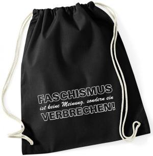 Sportbeutel: Faschismus ist keine Meinung, sondern ein Verbrechen!