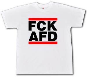 T-Shirt: FCK AFD