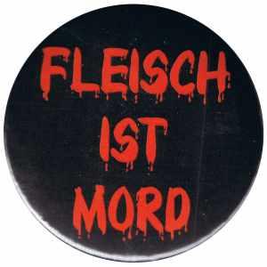 37mm Magnet-Button: Fleisch ist Mord