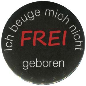25mm Button: Frei geboren