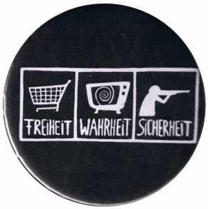 37mm Magnet-Button: Freiheit - Wahrheit - Sicherheit