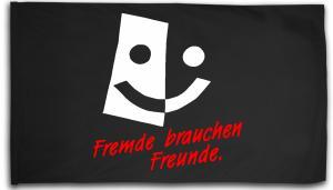 Fahne / Flagge (ca. 150x100cm): Fremde brauchen Freunde