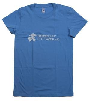 tailliertes T-Shirt: Freundschaft statt Vaterland