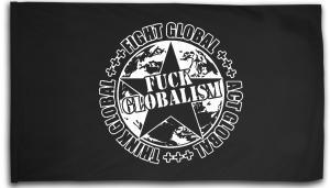Fahne / Flagge (ca. 150x100cm): Fuck Globalism