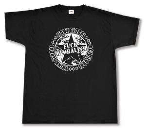 T-Shirt: Fuck Globalism