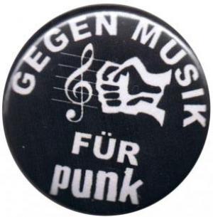 25mm Magnet-Button: Gegen Musik - für Punk