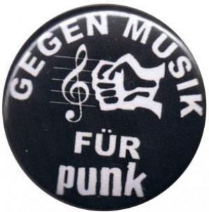 50mm Magnet-Button: Gegen Musik - für Punk