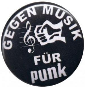 37mm Magnet-Button: Gegen Musik - für Punk