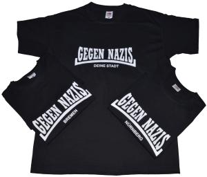 T-Shirt: Gegen Nazis Deine Stadt