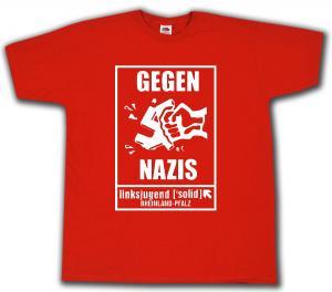 T-Shirt: Gegen Nazis - linksjugend [´solid] Rheinland-Pfalz