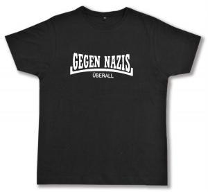Fairtrade T-Shirt: Gegen Nazis Überall