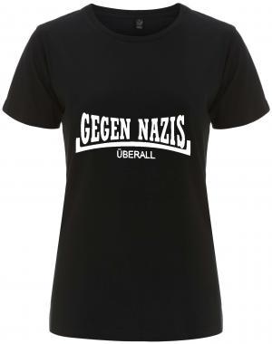 tailliertes Fairtrade T-Shirt: Gegen Nazis Überall