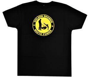 Fairtrade T-Shirt: Golden Shower white power