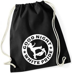 Sportbeutel: Good Night White Pride (dicker Rand)