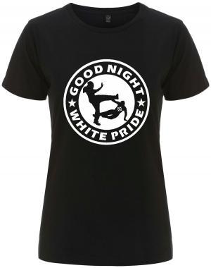 tailliertes Fairtrade T-Shirt: Good Night White Pride (dünner Rand)