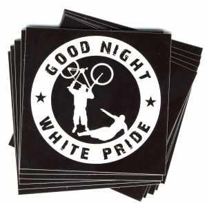 Aufkleber-Paket: Good Night White Pride - Fahrrad