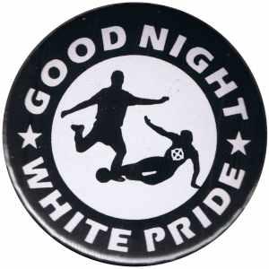 25mm Button: Good night white pride - Fußball