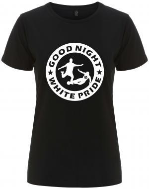 tailliertes Fairtrade T-Shirt: Good night white pride - Fußball