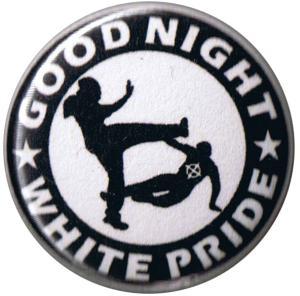 25mm Button: Good night white pride (schwarz/weiß)