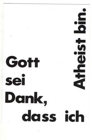 Aufkleber: Gott sei dank, dass ich Atheist bin