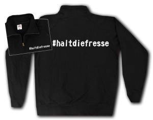 Sweat-Jacket: #haltdiefresse