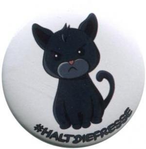 37mm Button: #haltdiefresse Katze