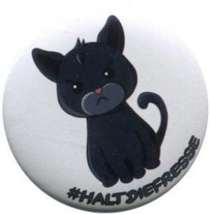 50mm Button: #haltdiefresse Katze