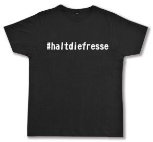 Fairtrade T-Shirt: #haltdiefresse