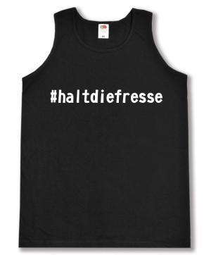 Tanktop: #haltdiefresse