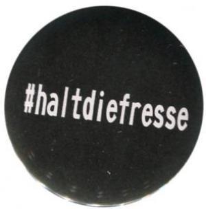 37mm Magnet-Button: #haltdiefresse