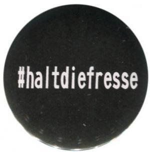 50mm Magnet-Button: #haltdiefresse