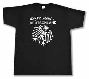 T-Shirt: Halt's Maul Deutschland (weiß)